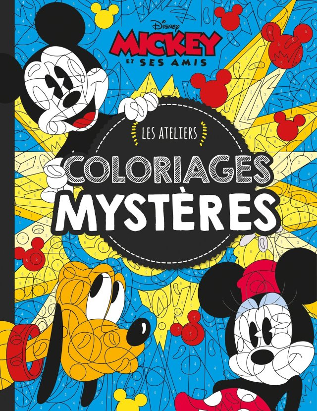 Mickey et ses amis, MES ATELIERS DISNEY - COLORIAGES MYSTERE LUXE