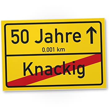 Dankedir 50 Jahre Knackig Kunststoff Schild Ortssschild