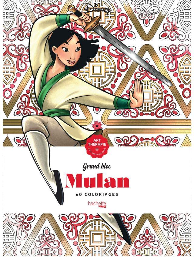 Grand bloc Art-Thérapie Disney Mulan: 30 coloriages : Disney
