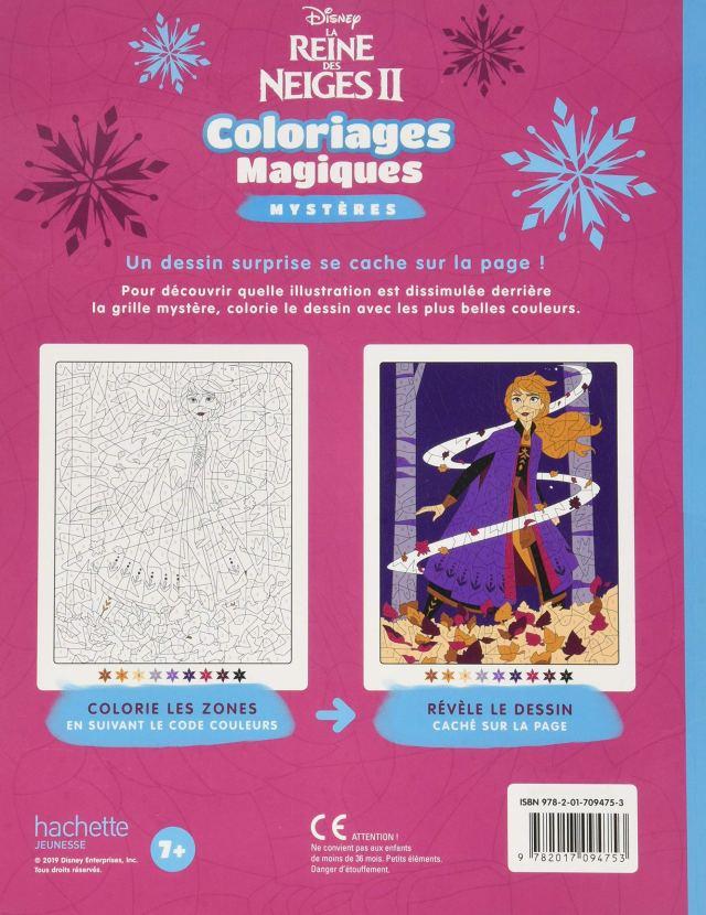 LA REINE DES NEIGES 21 - Coloriages Magiques - Mystères : Disney