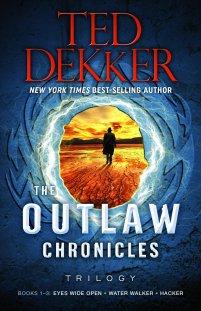 The Outlaw Chronicles Trilogy: Books 1-3: Dekker, Ted: 9781683971382: Amazon.com: Books