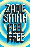 Image result for zadie smith feel free