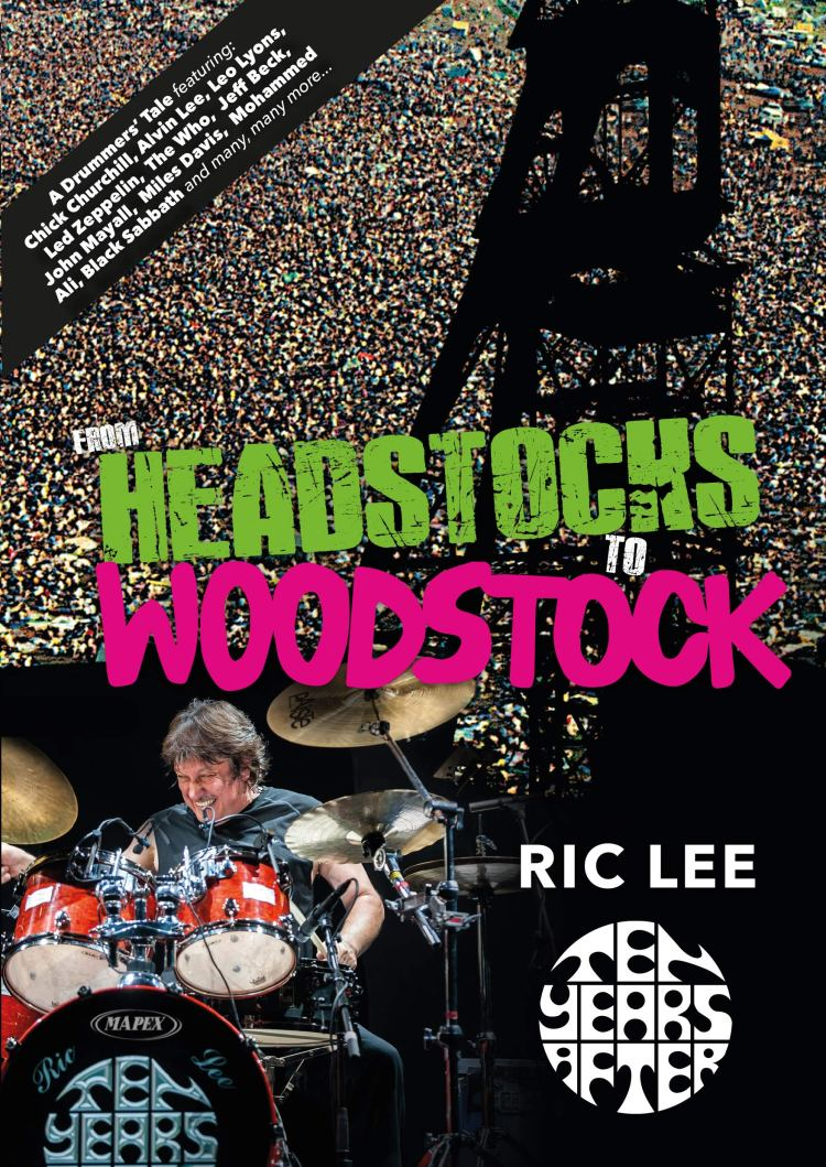 From Headstocks to Woodstock: A Drummer's Tale: Ric Lee: 9780954108960:  Amazon.com: Books