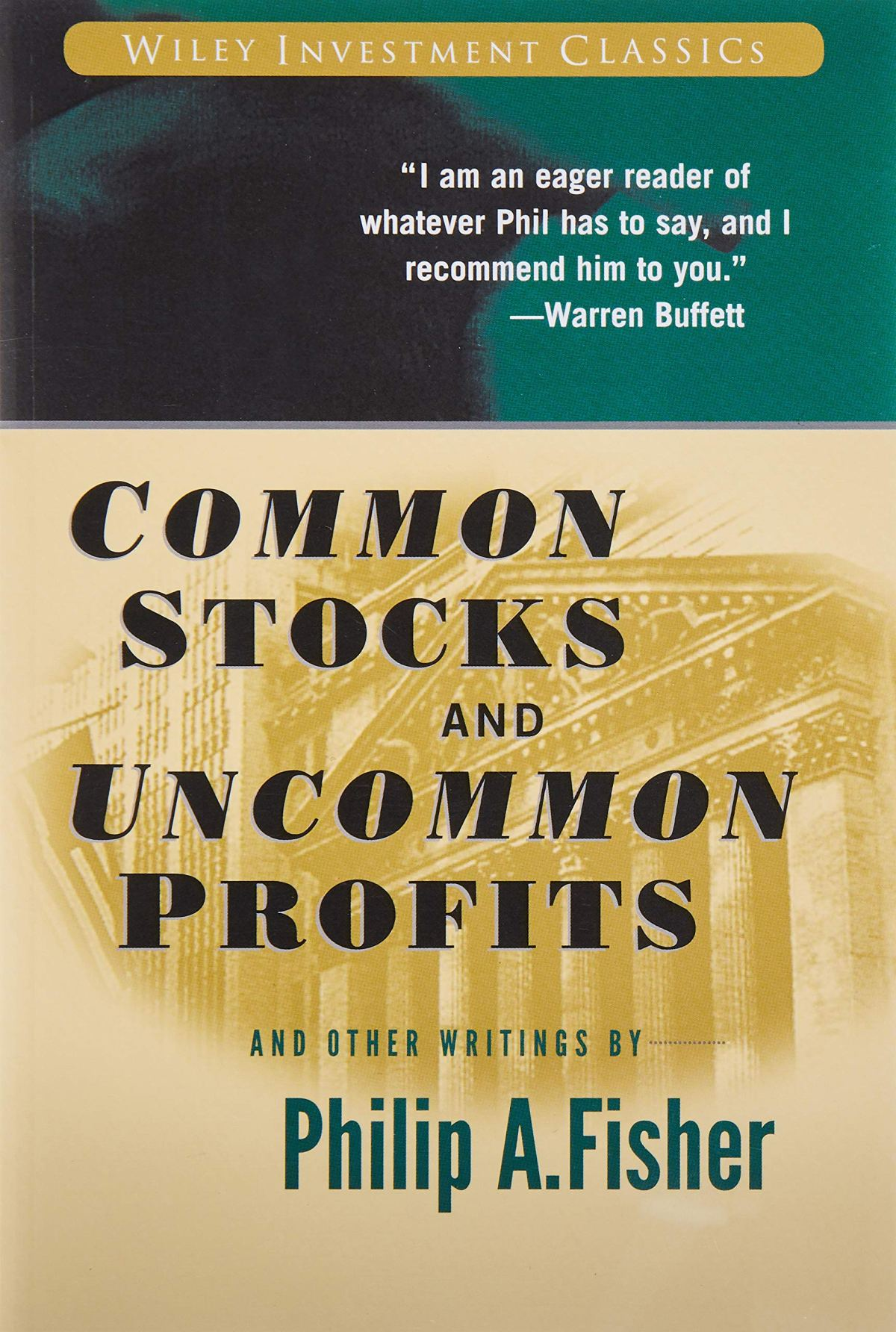 Common Stocks and Uncommon Profits and Other Writings Wiley ...