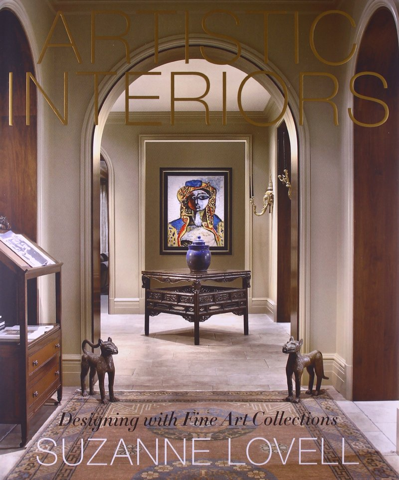 Com Artistic Interiors Designing With Fine Art Collections 9781584799368 Suzanne Lovell Books