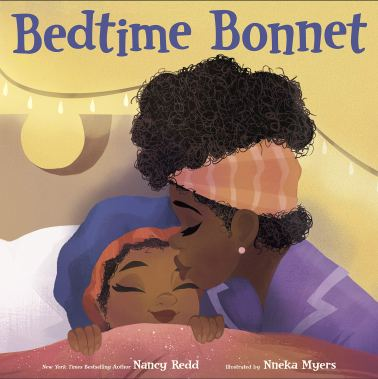 Bedtime Bonnet: Redd, Nancy, Myers, Nneka: 9781984895257: Amazon ...