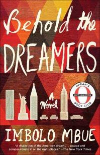 Behold the Dreamers: A Novel: Amazon.ca: Imbolo Mbue: Books