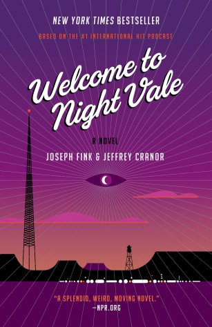 Welcome to Night Vale: A Novel: Fink, Joseph, Cranor, Jeffrey ...
