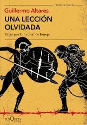 Una lección olvidada: Viajes por la historia de Europa