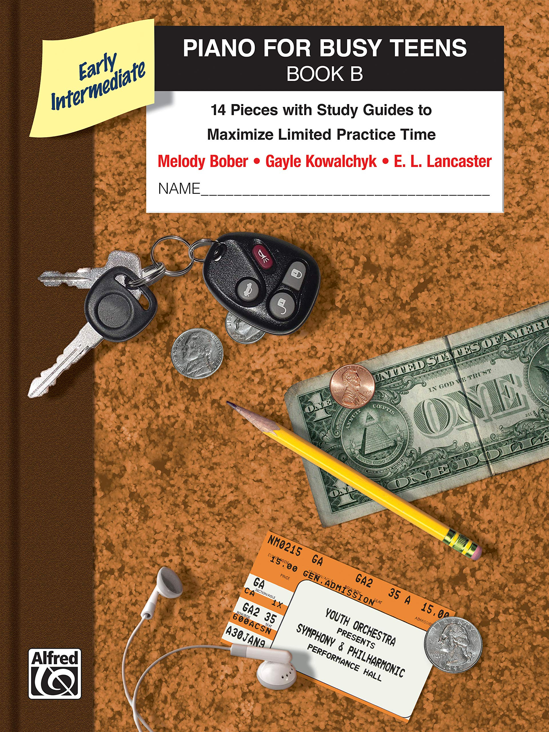 Piano for Busy Teens, Bk B: 12 Pieces with Study Guides to Maximize Limited Practice Time (BK 2)