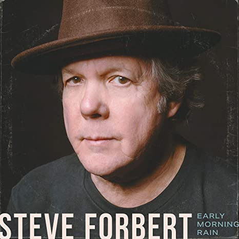 Steve Forbert - Early Morning Rain - Amazon.com Music