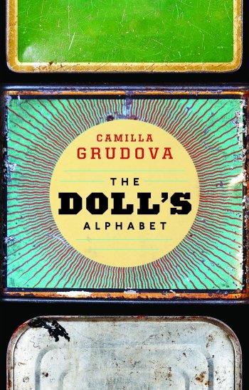 The Doll's Alphabet: Grudova, Camilla: 9781566894906: Amazon.com: Books