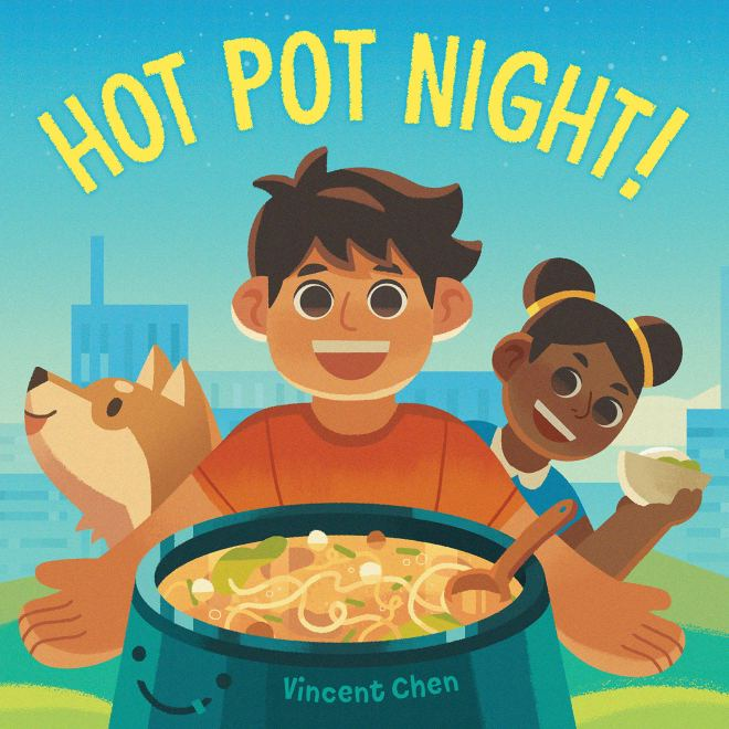Hot Pot Night!: Chen, Vincent, Chen, Vincent: 9781623541200: Amazon.com:  Books