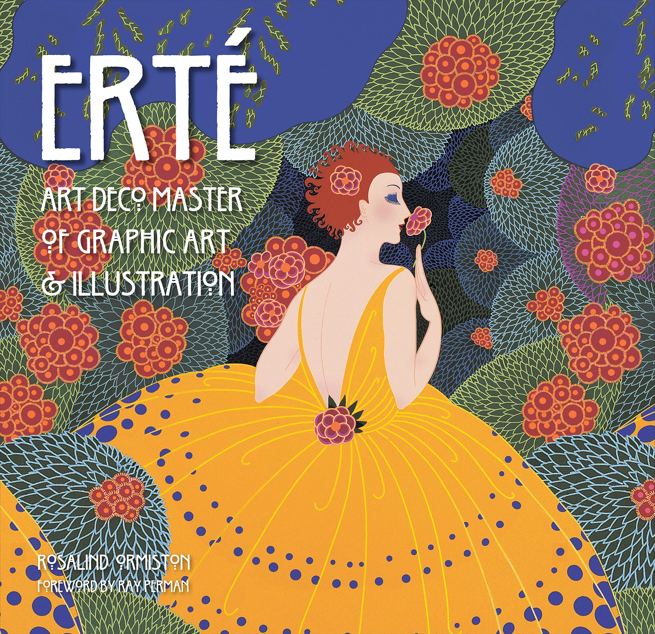 Erte Art Deco Master Of Graphic Art Illustration Masterworks Ormiston Rosalind Perman Ray 9781783612161 Amazon Com Books