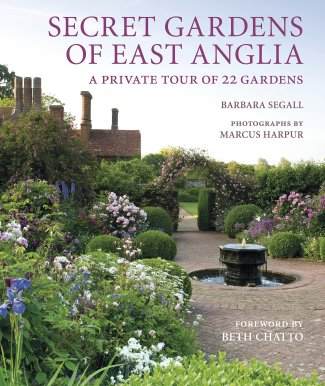 Secret Gardens of East Anglia: Segall, Barbara, Harpur, Marcus ...