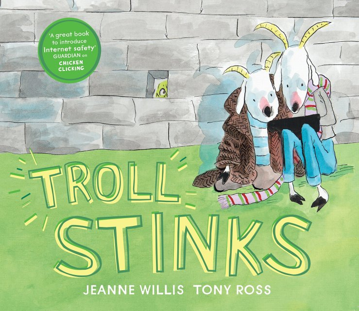 Image result for Troll stinks / Jeanne Willis, Tony Ross.