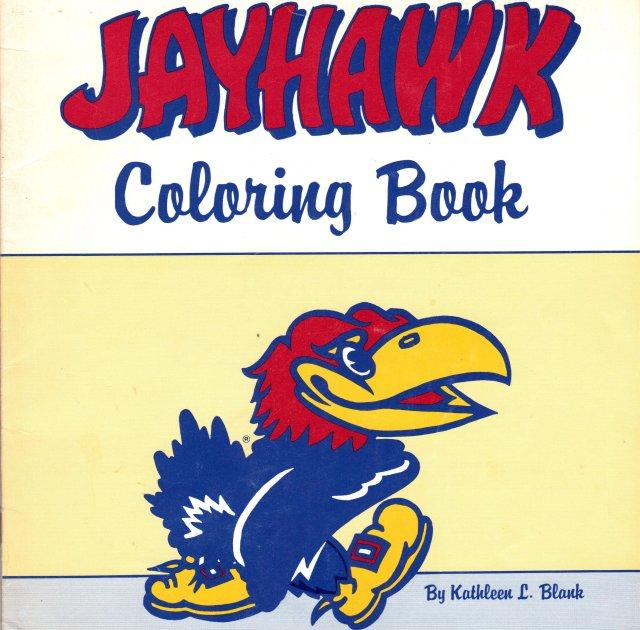 The Kansas JAYHAWK Coloring Book: Kathleen L. Blank, Kathleen L