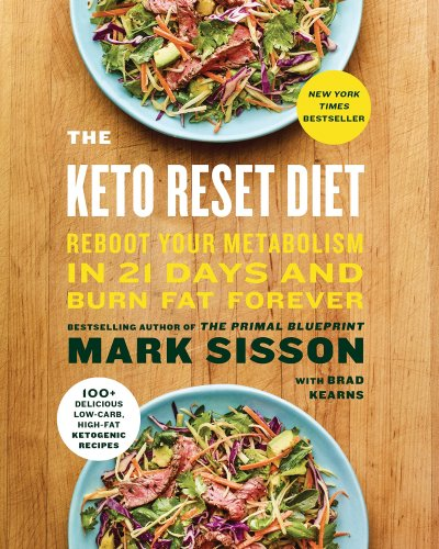 The best ketogenic diet book to help you get started 2018 update the keto reset diet reboot your metabolism in 21 days and burn fat forever malvernweather Images