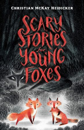 Image result for scary stories for young foxes