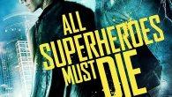 Permalink to All Superheroes Must Die