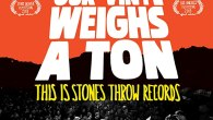 Permalink to Our Vinyl Weighs a Ton: This Is Stones Throw Records