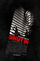 Shut In (2016) Poster