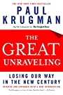 The Great Unraveling: Losing Our Way in the New Century - Paul R. Krugman