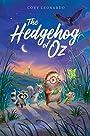 The Hedgehog of Oz - Cory Leonardo