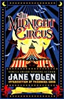The Midnight Circus - Jane Yolen