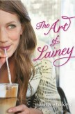 The Art of Lainey (#1 The Art of Lainey) by Paula Stokes