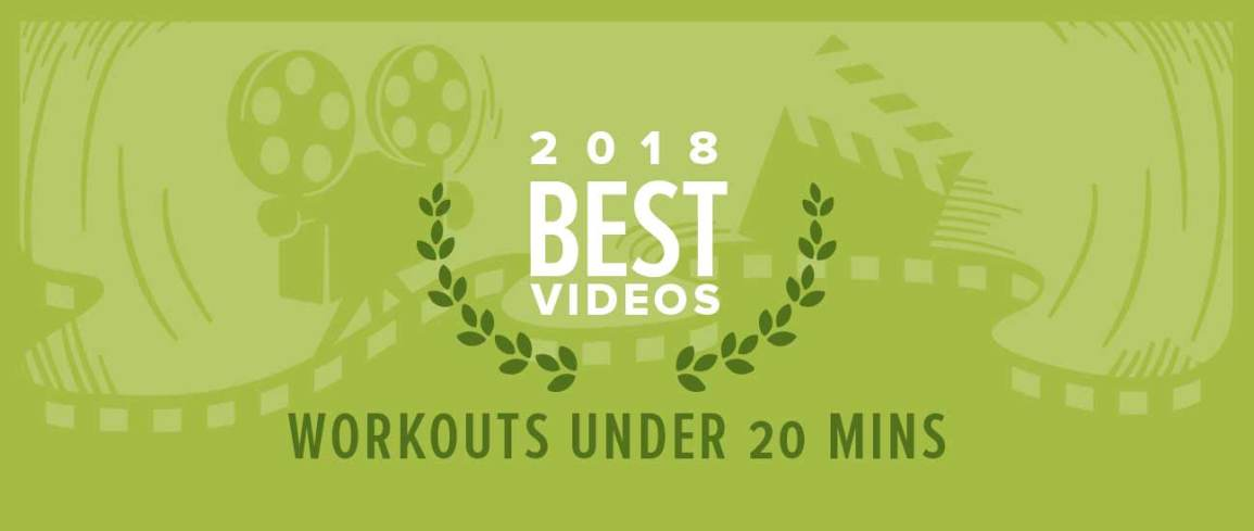 The Best 20-Minute Workout Videos