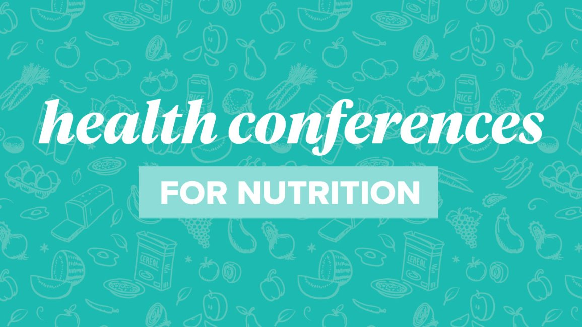 9 Health and Nutritional Conferences to Attend