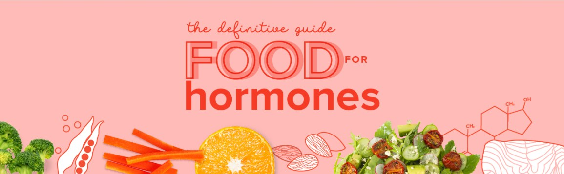a5cce56046e The Definitive Guide to Best Foods for Hormones