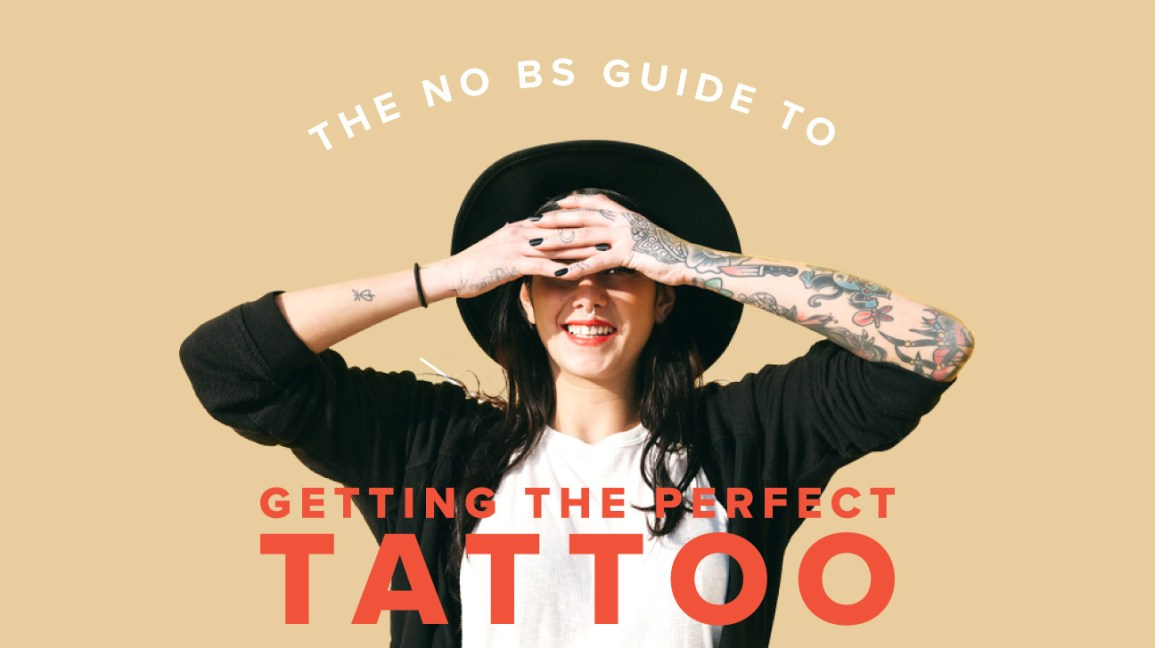 The No BS Guide to Tattoos: Design, Pain, Aftercare, and More