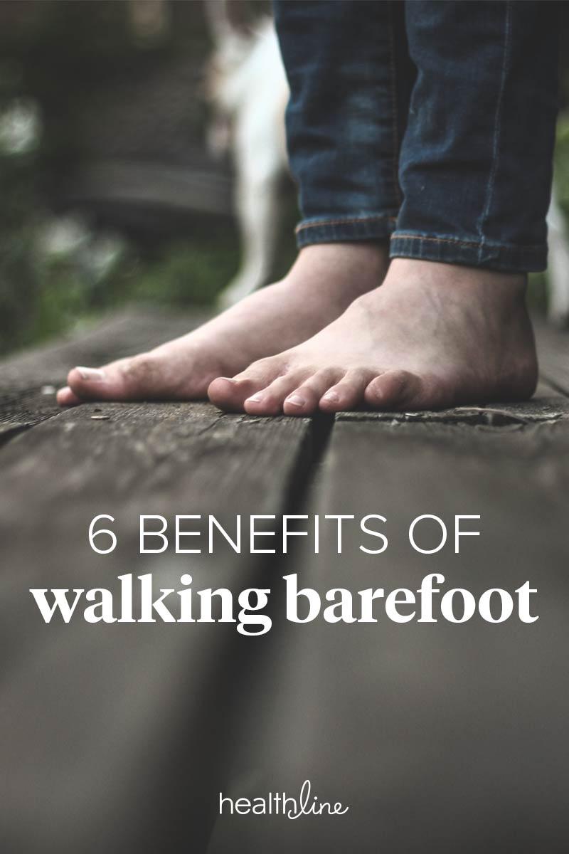 walking barefoot benefits potential