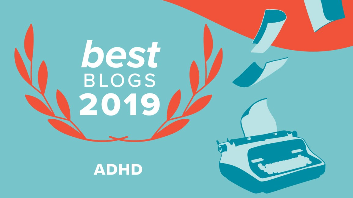 One Third Of Children With Adhd >> Best Adhd Blogs Of 2019