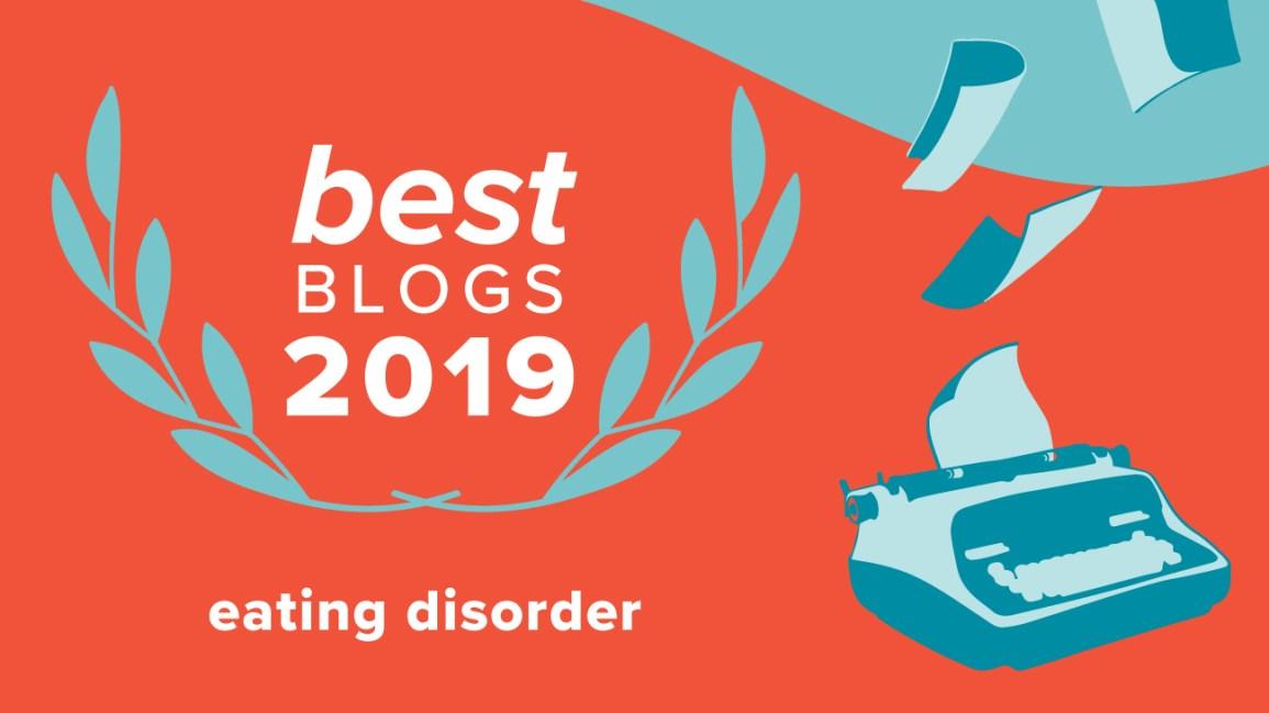 Best Eating Disorder Blogs of 2019