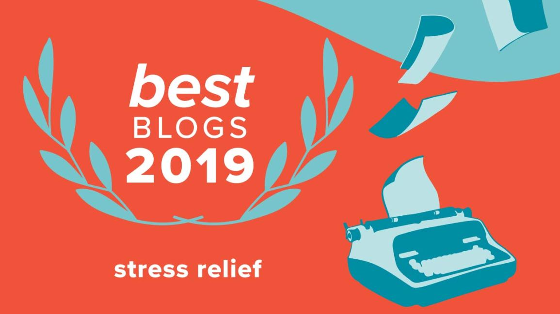 Best Stress Relief Blogs Of 2019
