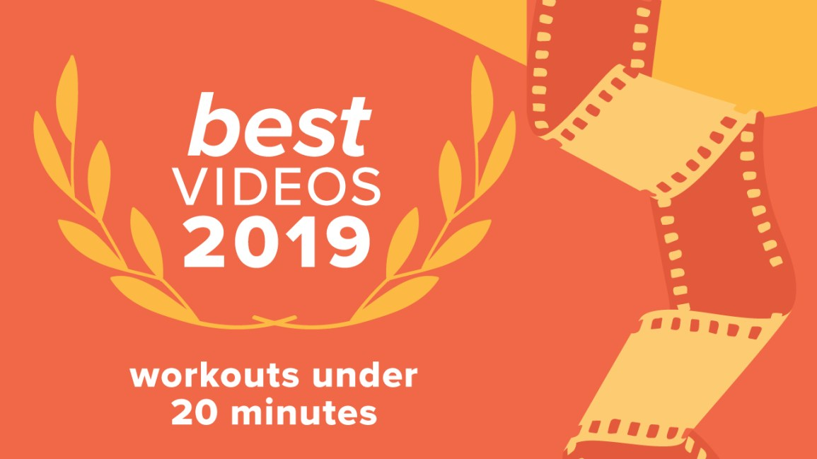 Best Workout Videos Under 20 Minutes of 2019