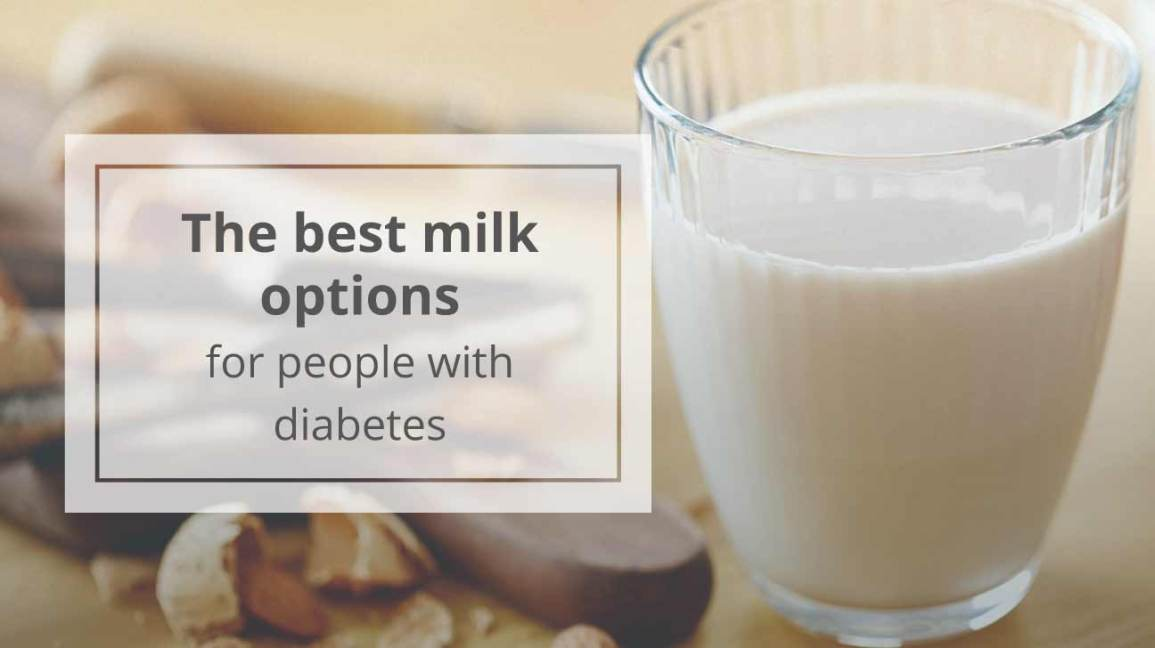 best milk for diabetics