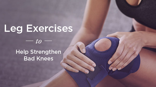 Leg Exercises For Bad Knees Stretch And Strengthen