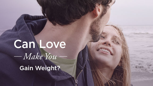 love and weight gain