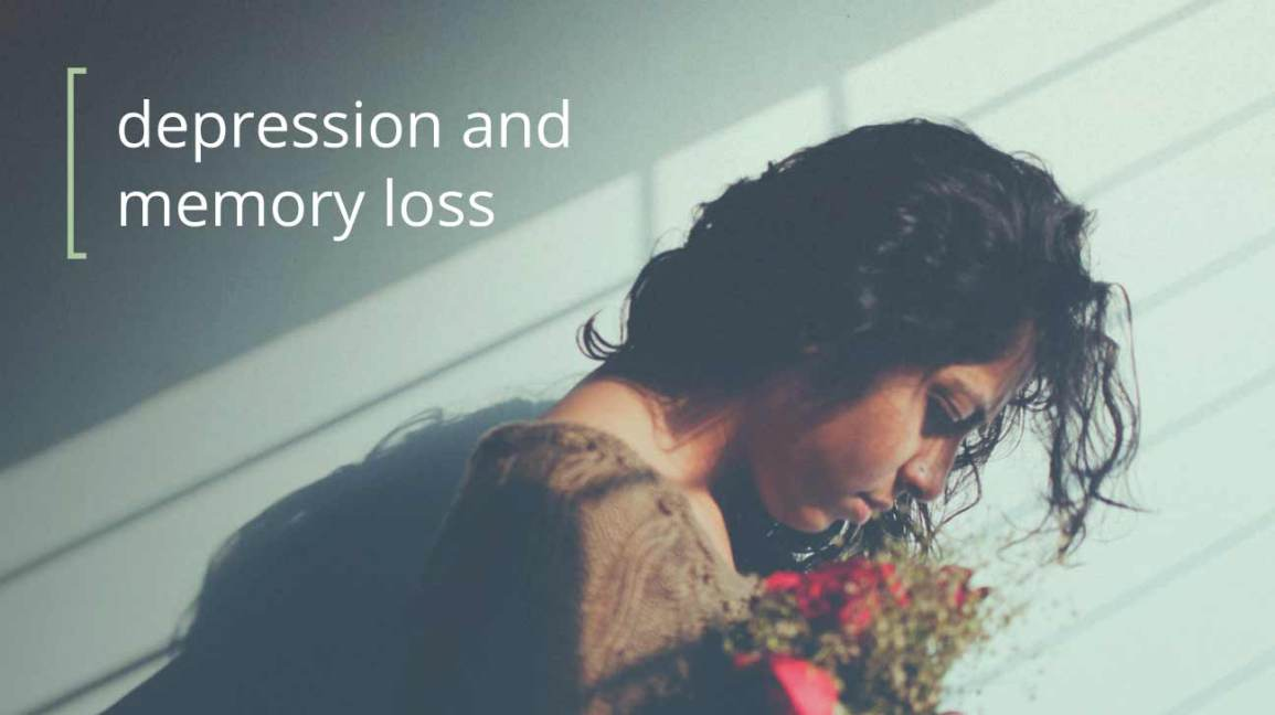 Depression and Memory Loss: Know the Facts
