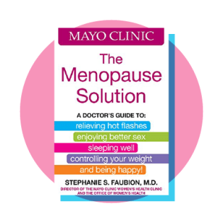 Mayo Clinic: The Menopause Solution