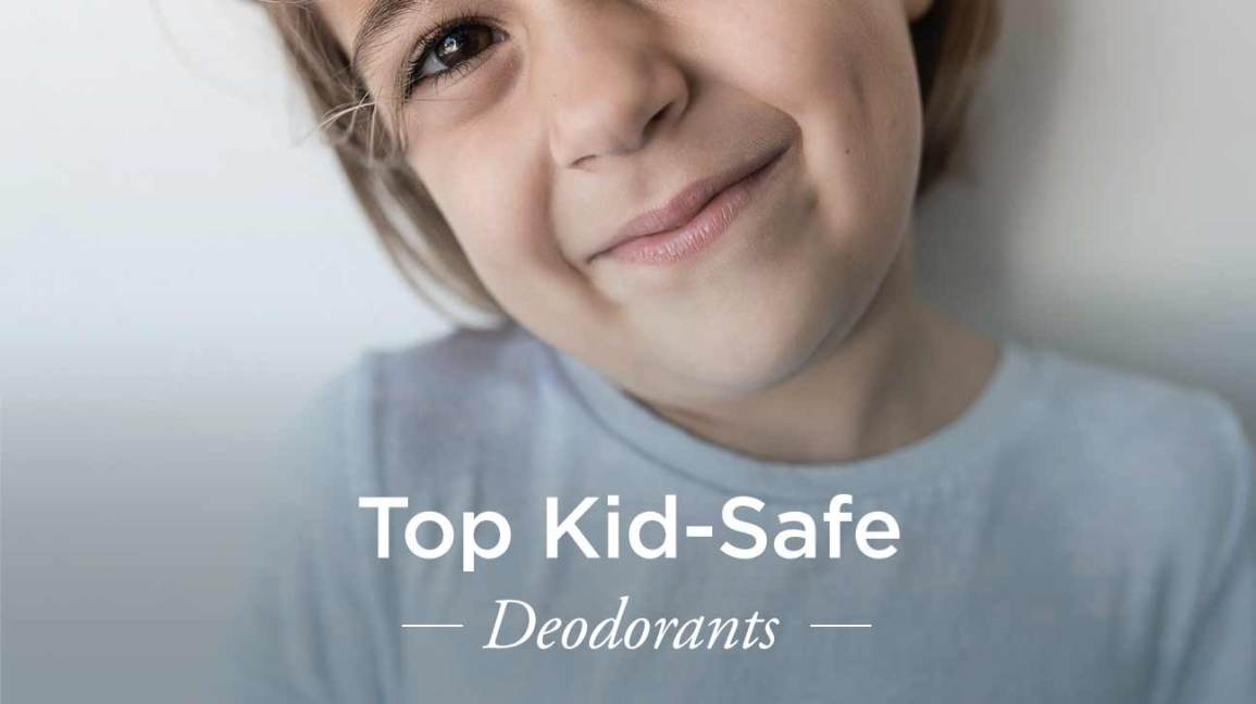 The Top Kid-Safe Deodorants for Sensitive Skin