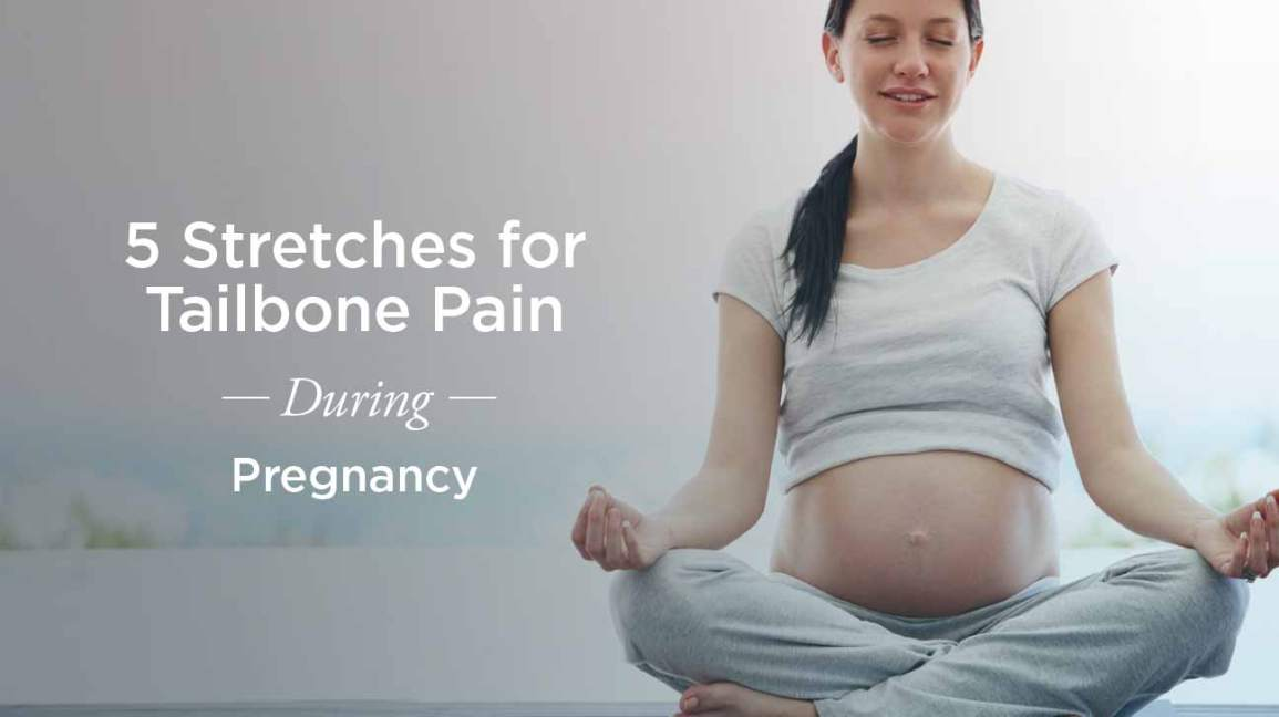 Tailbone Pain During Pregnancy: How to Stretch