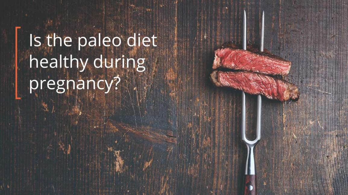is a paleo diet good for pregnant women