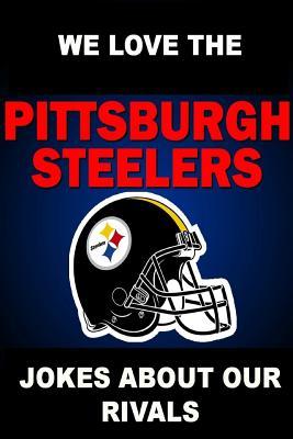 Steelers Jokes : steelers, jokes, Pittsburgh, Steelers, Jokes, About, Rivals