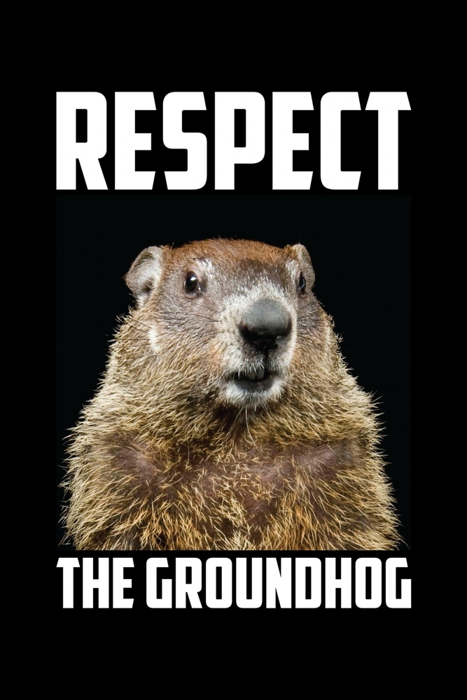 Funny Groundhog Pictures : funny, groundhog, pictures, Respect, Groundhog:, Groundhog, Notebook, Funny, Woodchuck, Sayings, Forecasting, Journal, February, Holiday, Notepad, College