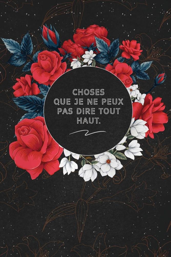 Ce Que Je Ne Pouvais Pas Dire : pouvais, Choses, Haut.:, C'est, Cadeau, Personne, Venez, Pensé,, Envyé, Il/elle, Adorera